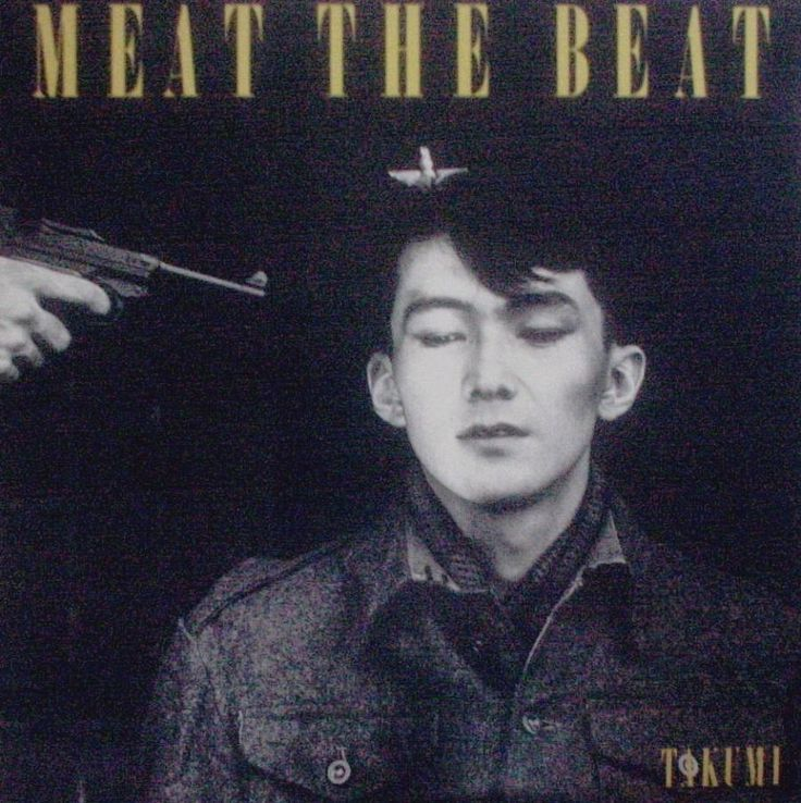 "Takumi - ""Meat the beat"" (1983)"
