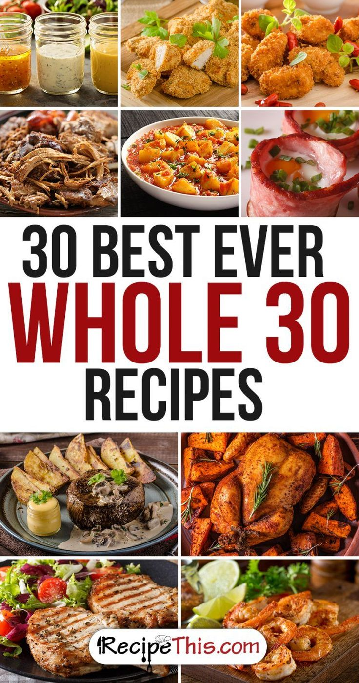 Whole 30 Recipes | Top 30 Best Ever Whole 30 Recipes from RecipeThis.com