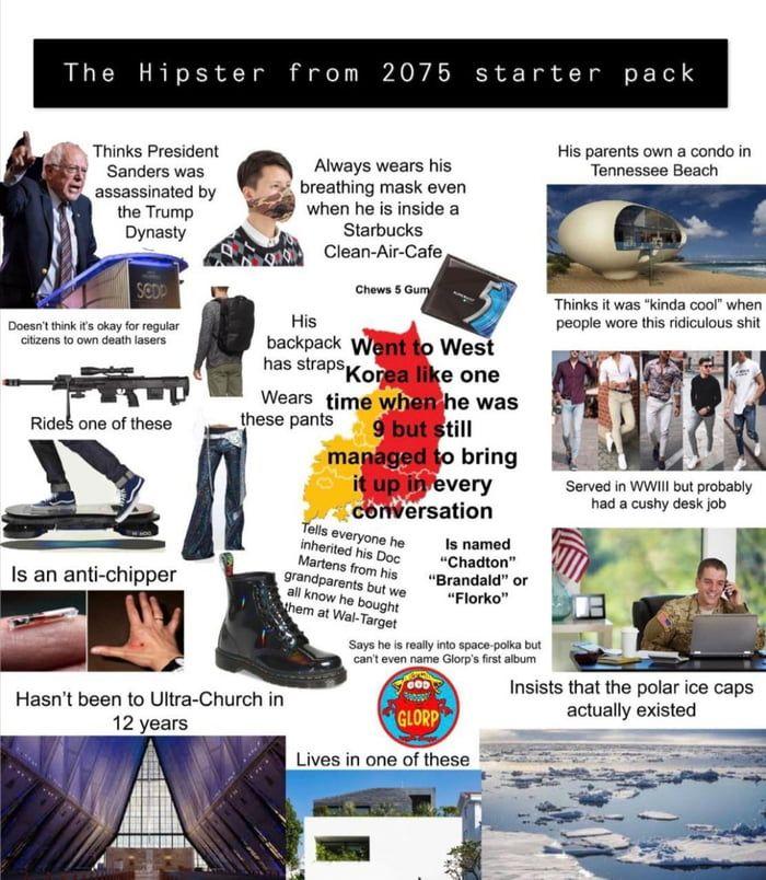 Hipster From 2075 Starter Pack Funny Starter Packs Memes Popular Memes