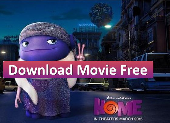 home 2015 full movie download free online hd 720p 1080p bluray rip - Large Home 2015