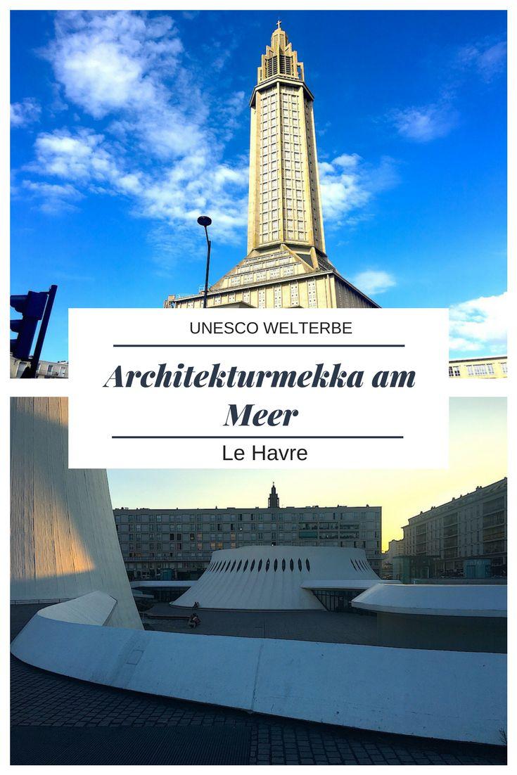 Wenn es eine unterschätzte Stadt in Frankreich gibt, dann ist es Le Havre. Die Architektur ist futuristisch und von der UNESCO als Welterbe anerkannt. Die Lage am Meer berauschend - Tipps für einen überraschenden Trip im Blog.