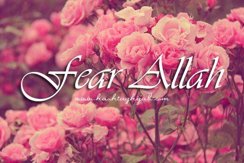 Islamic Daily: Fear Allah | Hashtag Hijab © www.hashtaghijab.com