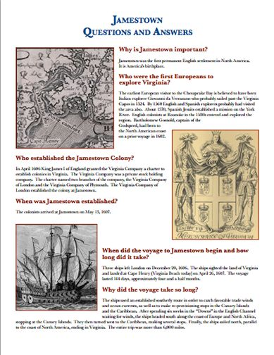 Here's a nice question and answer page on Jamestown.