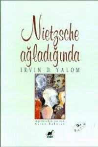 Irvin Yalom- Nietzsche Agladiginda