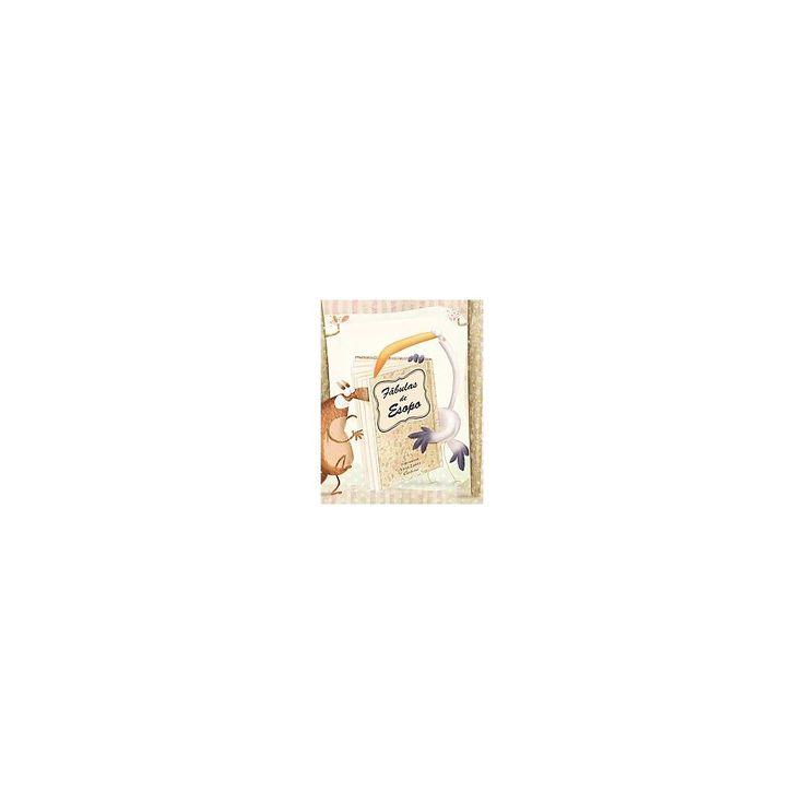 Fabulas de Esopo / Aesop's Fables (Hardcover) (Anna Laura (Ilt) Cantone)