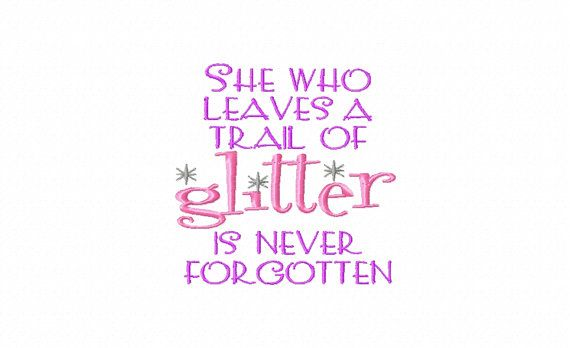 Glitter And Sparkle Quotes Embroidery Machine Design