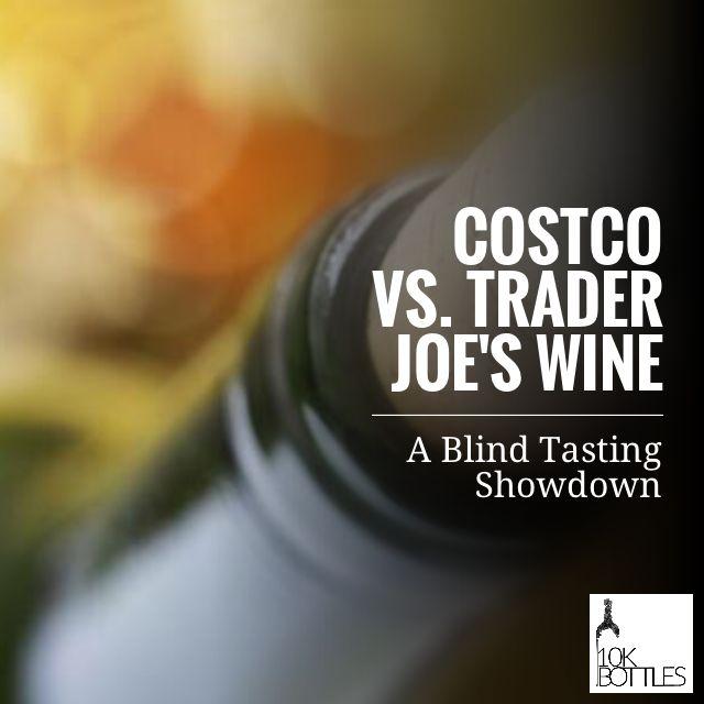Costco vs. Trader Joe's Wine – A Blind Tasting Showdown