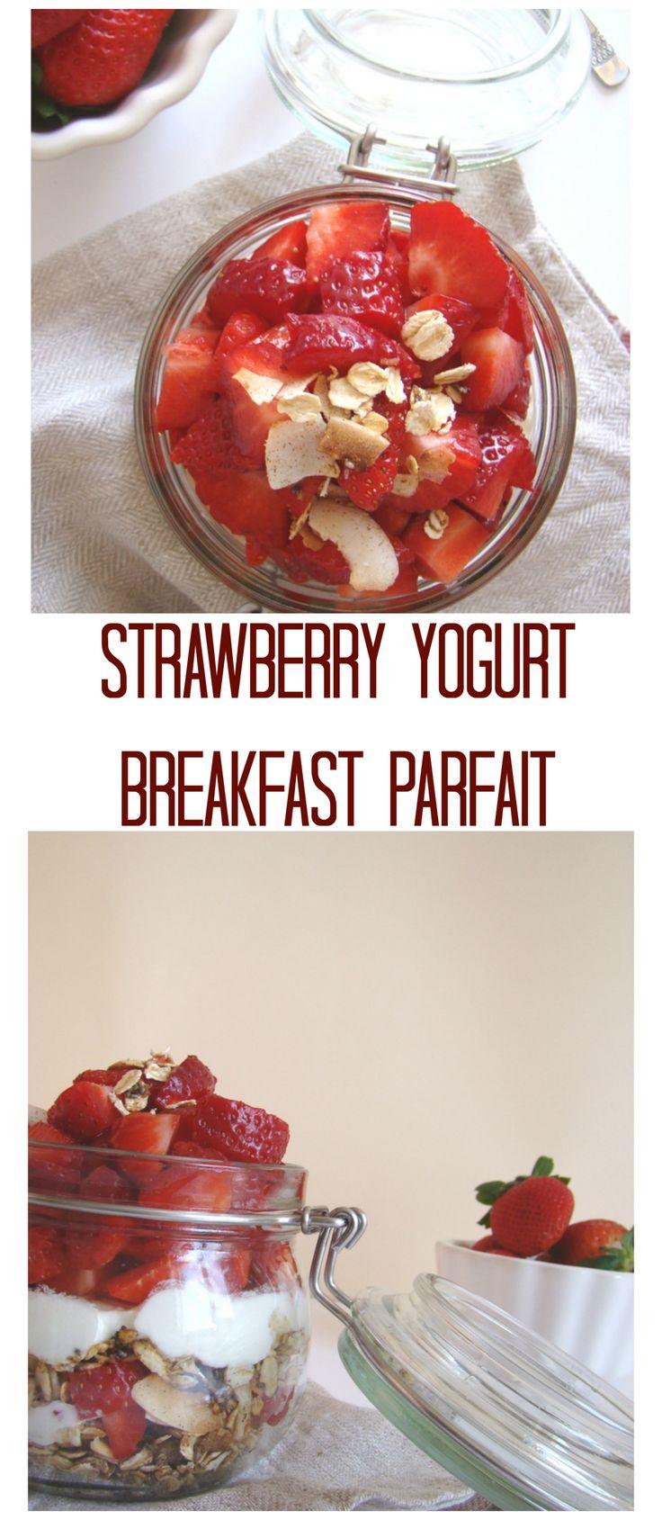 Strawberry Yogurt Breakfast Parfait