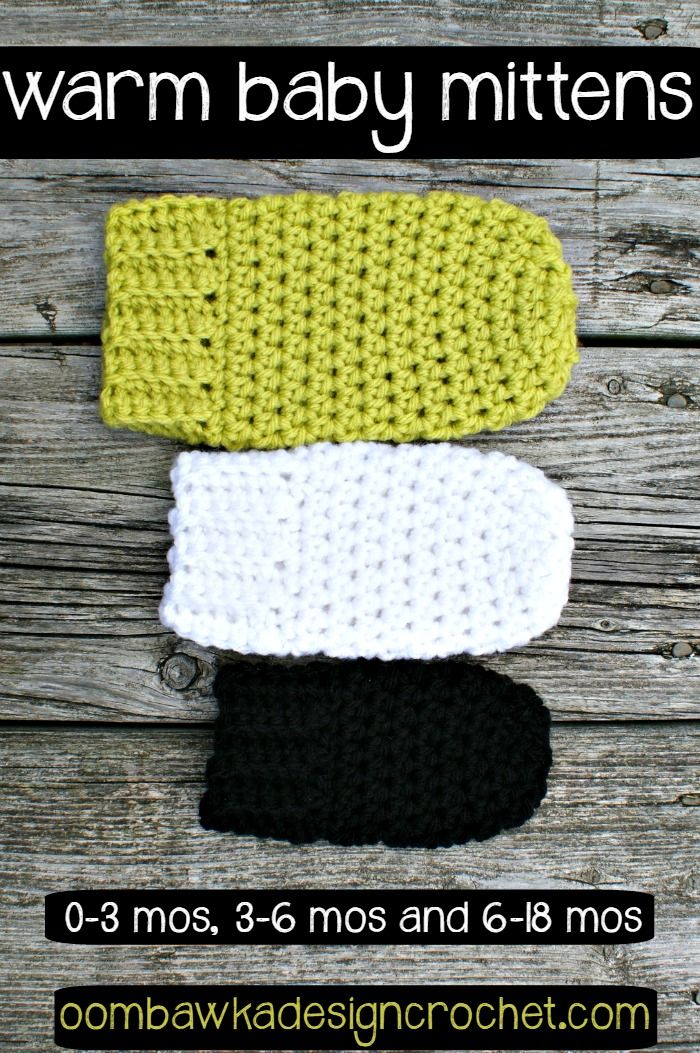Crochet Baby Gloves Pattern : Warm Baby Mittens - 0-3 months, 3-6 months and 6-18 months ...