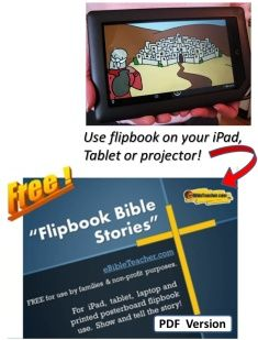 Excellent sourse of PowerPoint Bible stories, workbook pages, flipbooks, activities. For laptop, ipad, or projector.