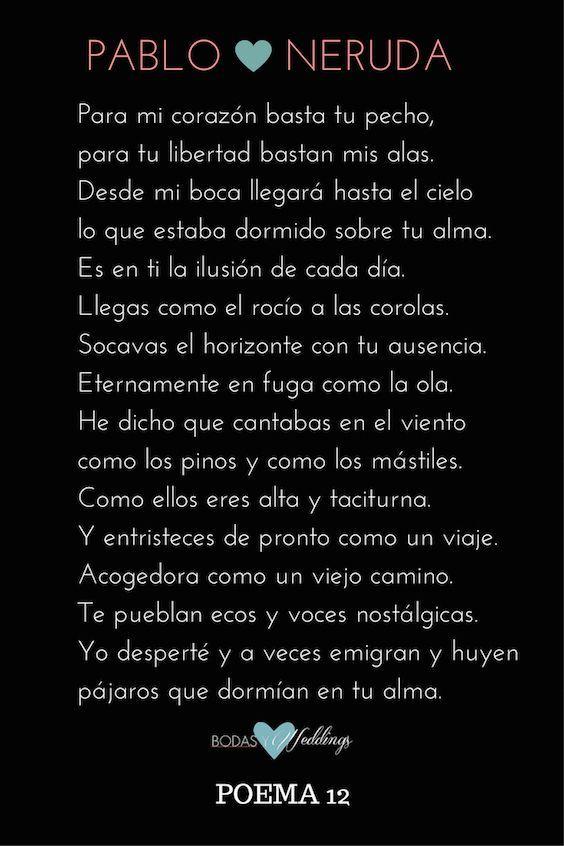 Pablo Neruda. Poema 12. ¿Lo usarías para tu ceremonia civil?