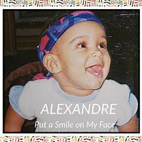 speedyfiles: Put a Smile on My Face Alexandre