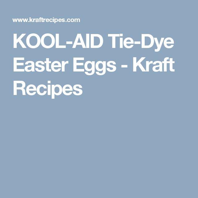 KOOL-AID Tie-Dye Easter Eggs - Kraft Recipes
