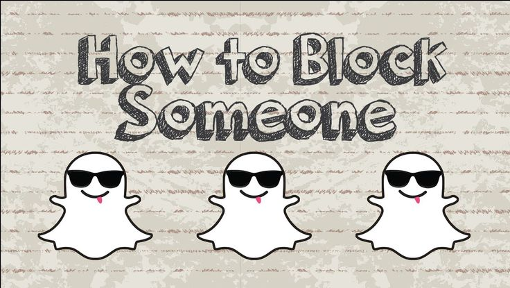 How to block someone on snapchat video youtube social