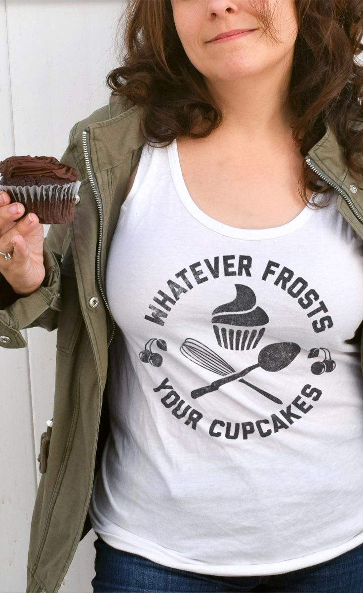 This whatever frosts your cupcakes shirt is a perfect gift for bakers or cupcake aficionados. Makes a perfect baking shirt or simply wear it to your favorite pastry shop.