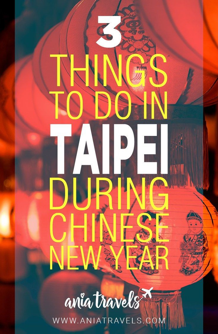 Celebrating Chinese New Year in a Chinese country has always been on my bucket list. Here are several things to do in Taipei during the Chinese New Year | Lunar New Year | Taiwan | Things to do