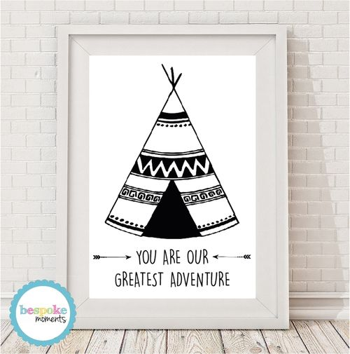You Are The Greatest Adventure Teepee Print by Bespoke Moments. Worldwide Shipping Available.