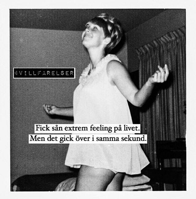 """""""Feeling"""" #villfarelser"""