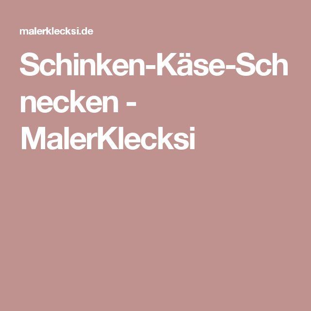Schinken-Käse-Schnecken - MalerKlecksi