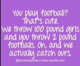 Football players ain't nothing compared to Dancers and Cheerleaders!!✌