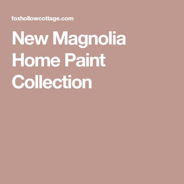 New Magnolia Home Paint Collection