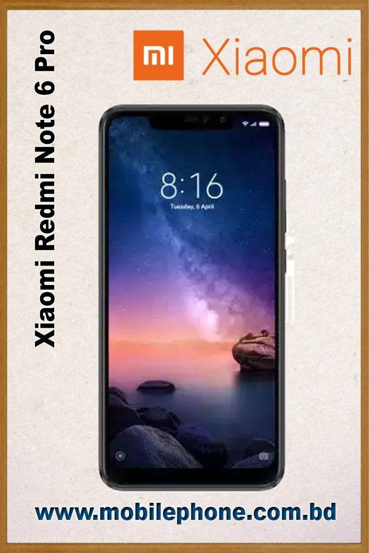 Xiaomi Redmi Note 6 Pro Xiaomi Mobile Models Samsung Galaxy Phone
