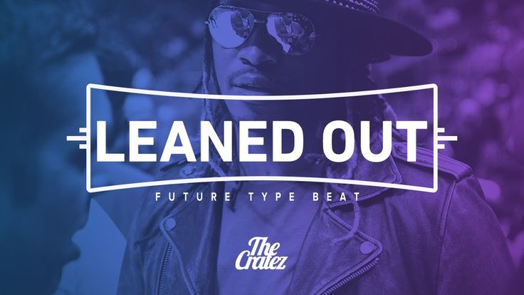 "New Rap Beat: FREE Future Type Beat 2016 ""Leaned Out"" 