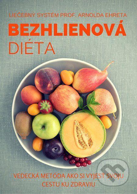 Bezhlienová diéta (Arnold Ehret)