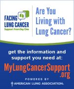 Are you living with lung cancer? Get the information and support you need at www.MyLungCancerSupport.org