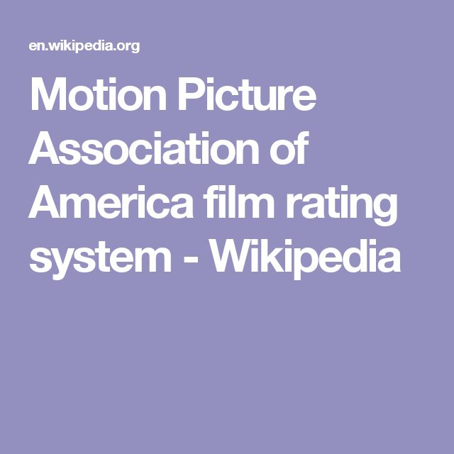 Motion Picture Association of America film rating system - Wikipedia