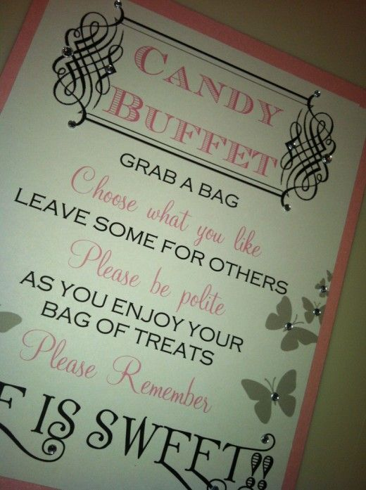 Candy Buffet Sign completed by Bella M Events on Etsy. Instead of Life is Sweet you can have Babies are Sweet :)