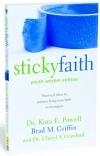 Sticky faith....Nurturing Long Term Faith