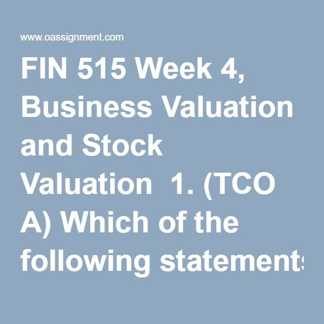 fin 515 week 5 homework Fin 515 final exam click here to  (tco a) a sole proprietorship is owned by ( points : 5) one person  fin515 week 1 homework assignment uploaded by.