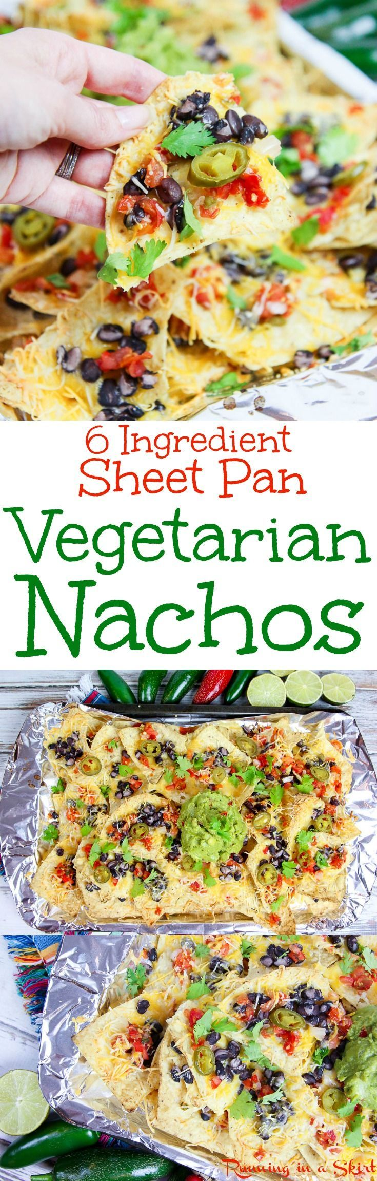 The Best 6 Ingredient Easy Vegetarian Nachos recipe with healthy swaps! A simple appetizer loaded with black beans, chips, cheese, avocado and pico de gallo / salsa. Fun for the Super Bowl, game day snacks or football parties. Also could be a delicious for Meatless Monday dinners. Cooked on a sheet pan and foil for easy serving and no clean up! / Running in a Skirt