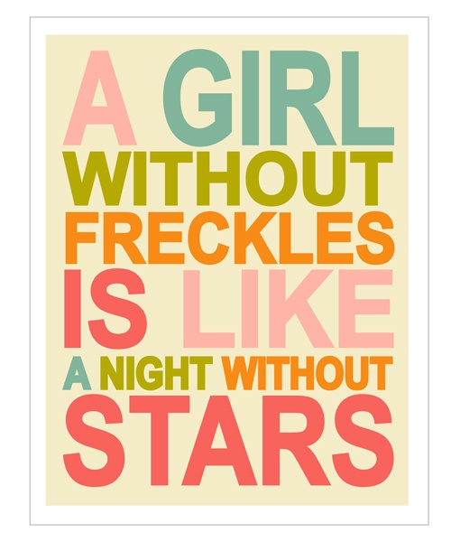 Love!!!Girls, Life, Inspiration, Stuff, Quotes, Beautiful, So True, Things, Freckles