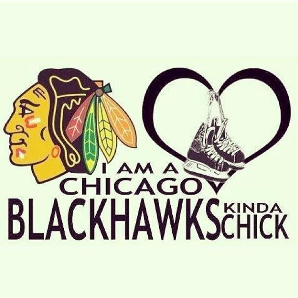 #Blackhawks chick for life!