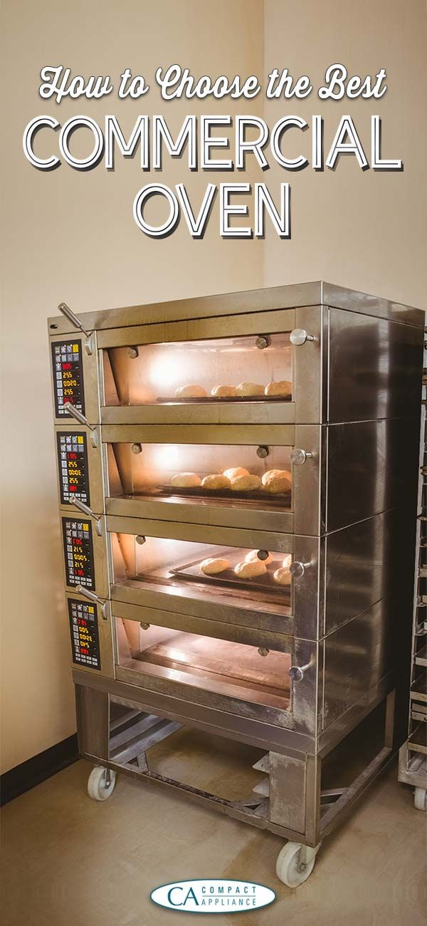 How to Choose The Best Commercial Oven For Your Bakery Business