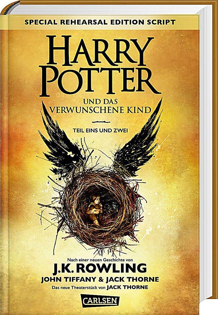Harry Potter und das verwunschene Kind, Joanne K. Rowling, John Tiffany, Jack Thorne