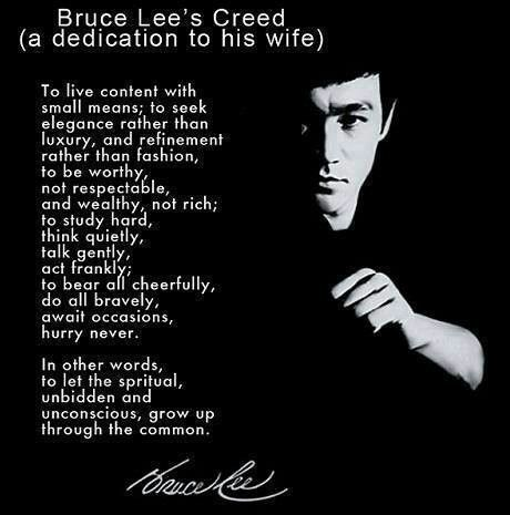 Bruce Lee. Speak the truth. He quotes are so worthy of contemplation