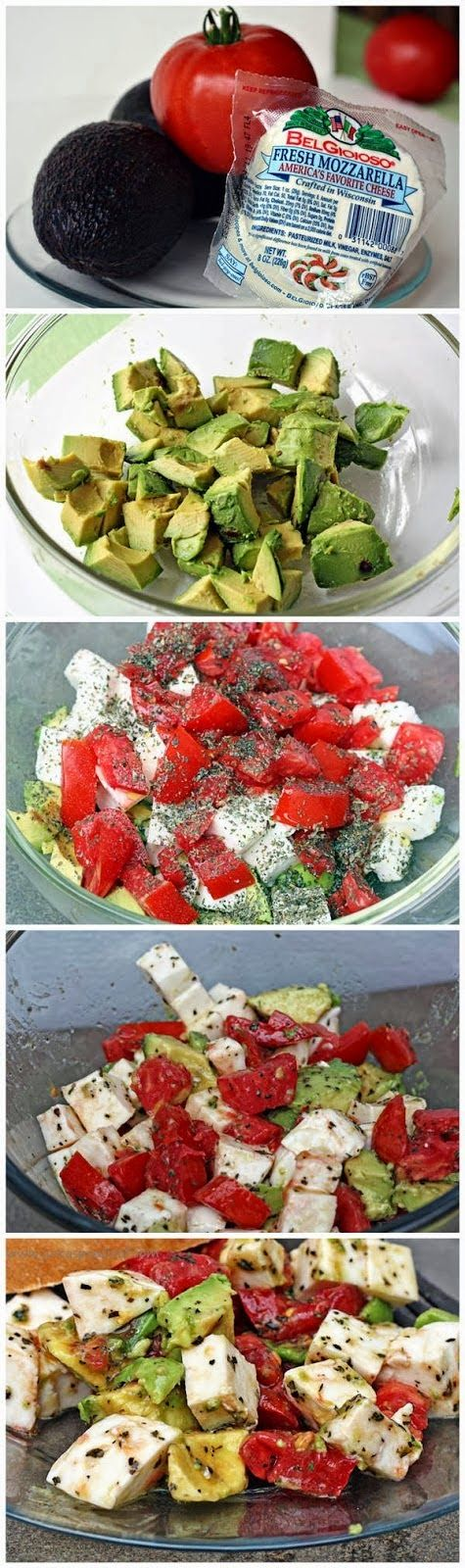 Ingredients :   2 avocados  (peeled, pitted, & cubed)  2 - 3 tomatoes (cubed)  1 ball fresh mozzarella cheese (cubed)  2 Tbsp extra vi...