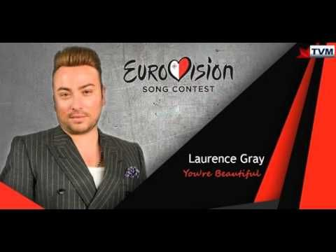 Laurence Gray - You're Beautiful (Eurovision 2016 Malta)