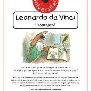 Plusproject-leonardo-da-vinci Maak kennis met Leonardo da Vinci en zijn meesterwerken. Dit project is bedoeld voor kinderen uit de kleutergroep én uit groep 3. Samen leren zij tijdens creatieve opdrachten en reken- en taalactiviteiten meer over het leven van Leonardo. Het project is geschreven bij het AVI-boek Het boek van Leo van Arend van Dam en Alex de Wolf.