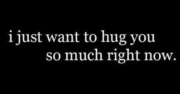 Quotes about crushes, Crushes and Hug you on Pinterest