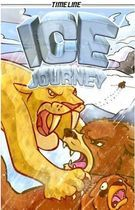 Ice Journey, written by Glen Downey, illustrated by Glenn Brucker
