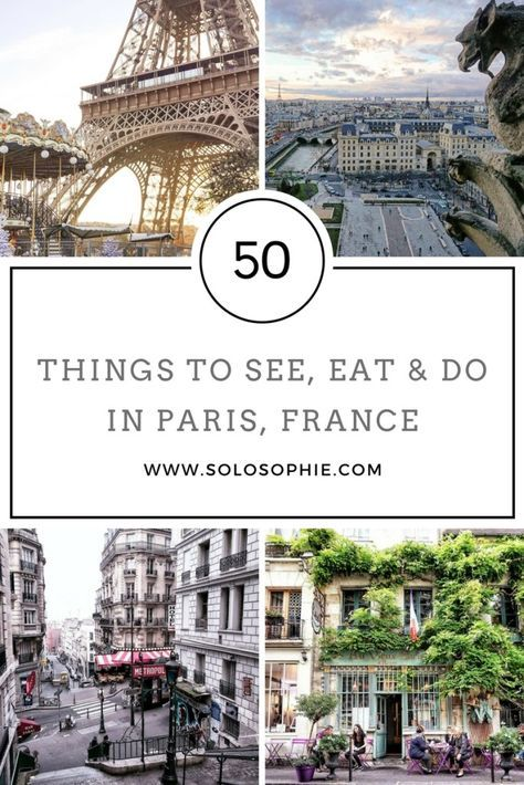 Paris bucketlist. 50 Things to See, Eat, and Do in Paris, France by Solosophie.