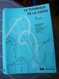 le livre : la technique de la coupe , editions De Boeck.