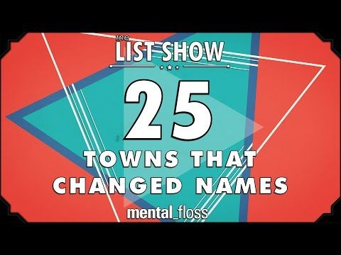"25 Towns that Changed Names A weekly show where knowledge junkies get their fix of trivia-tastic information. This week, John looks at 25 towns that made some interesting naming choices. By: Mental Floss. Store: http://store.mentalfloss.com/ (enter promo code: ""YoutubeFlossers"" for 15% off!)"