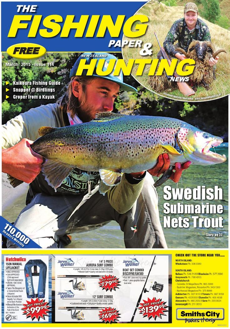 Issue 114 - The Fishing Paper & New Zealand Hunting News  Check out our Kailkoura Fishing Guide and read on getting groper from a kayak. All this and more in our March issue!