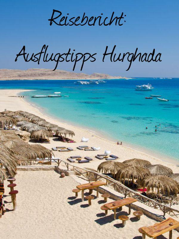 Unsere Trainee Alexandra war in Hurghada unterwegs und stellt euch die schönsten Ausflugsziele vor.