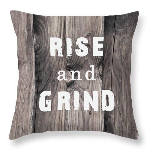 Rise and Grind - Throw Pillow
